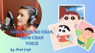 Shin Chan, Bo-Chan, Nene Chan Stimme von Puneet Kumar.