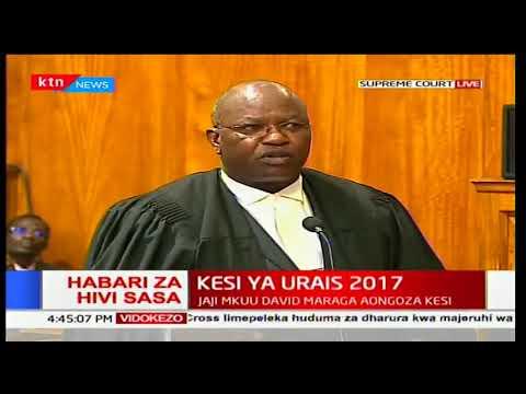 Mbiu ya KTN: Jaji mkuu David Maraga aongoza kesi ya urais