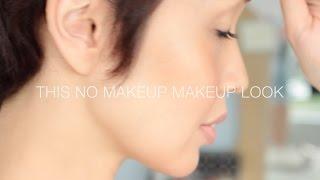 My No Makeup Makeup Look JULY 2015