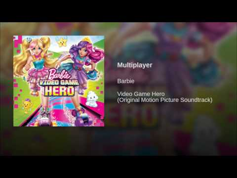Barbie Video Game Hero - Multiplayer (Audio)