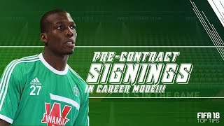 FIFA 18 TOP TIPS | BEST CHEAP PRE-CONTRACT SIGNINGS IN CAREER MODE! (Season 1)