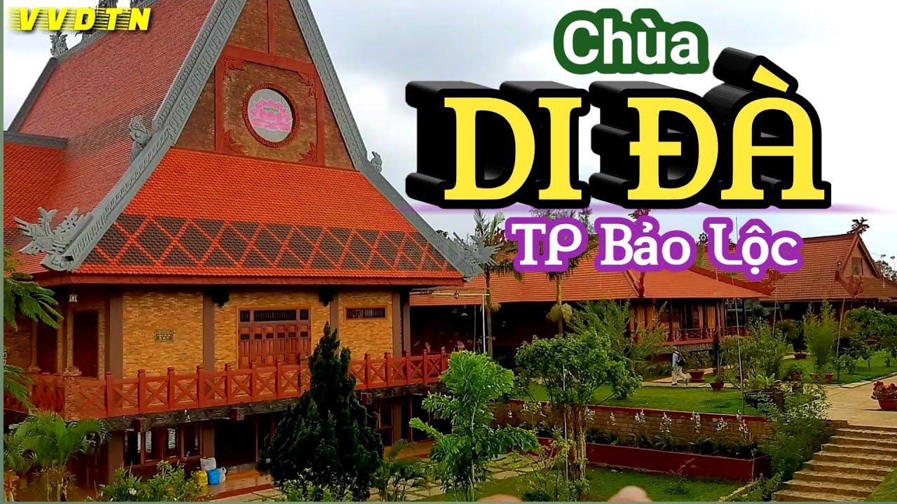 Du lịch & Tham quan Bảo Lộc | CHÙA DI ĐÀ – Kiểu kiến trúc độc đáo | VVDTN