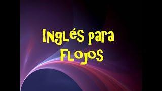 """1.- Inglés para FLOJOS -- Aprende Inglés sin esfuerzo --""""Yo soy, yo estoy"""""""