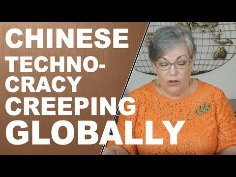 Chinese Technocracy Creeping Globally