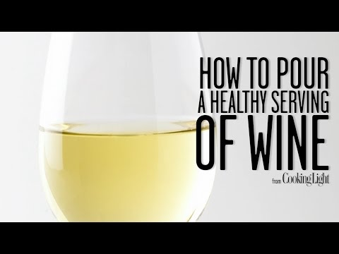 How to Pour a Healthy Serving of Wine | Healthy Eating | Cooking Light