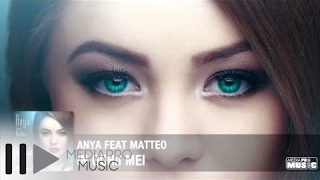 Repeat youtube video Anya feat Matteo - In ochii mei (Official Track)