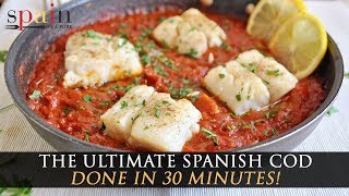 The Ultimate Spanish Cod Recipe with Tomato Sauce