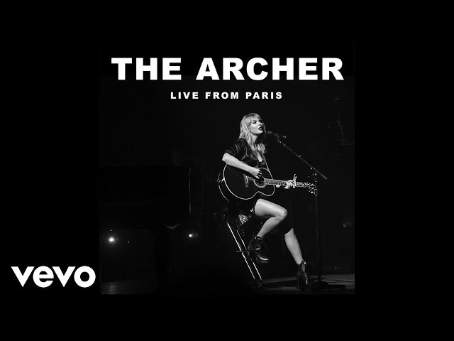 Taylor Swift - The Archer (Live From Paris)