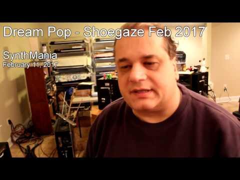 "Dream Pop - Shoegaze Feb 2017 (""Hearts Of Stone"" by Synthmania)"