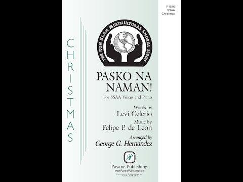 Pasko Na Naman (SSAA Choir) - Arranged by George Hernandez