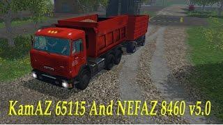 Farming Simulator 2015 обзор мода ( KamAZ 65115 And NEFAZ 8460 v5.0 )