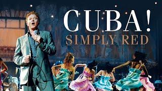 Cuba! Starring Simply Red - Recorded Live at El Gran Teatro, Havana