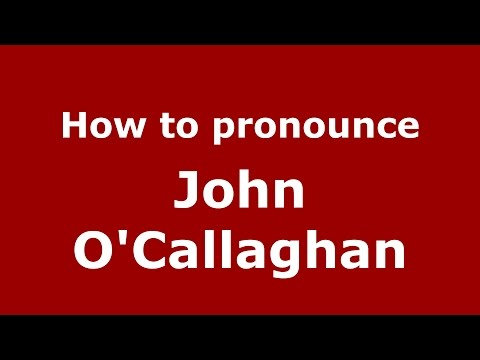 How to pronounce John O