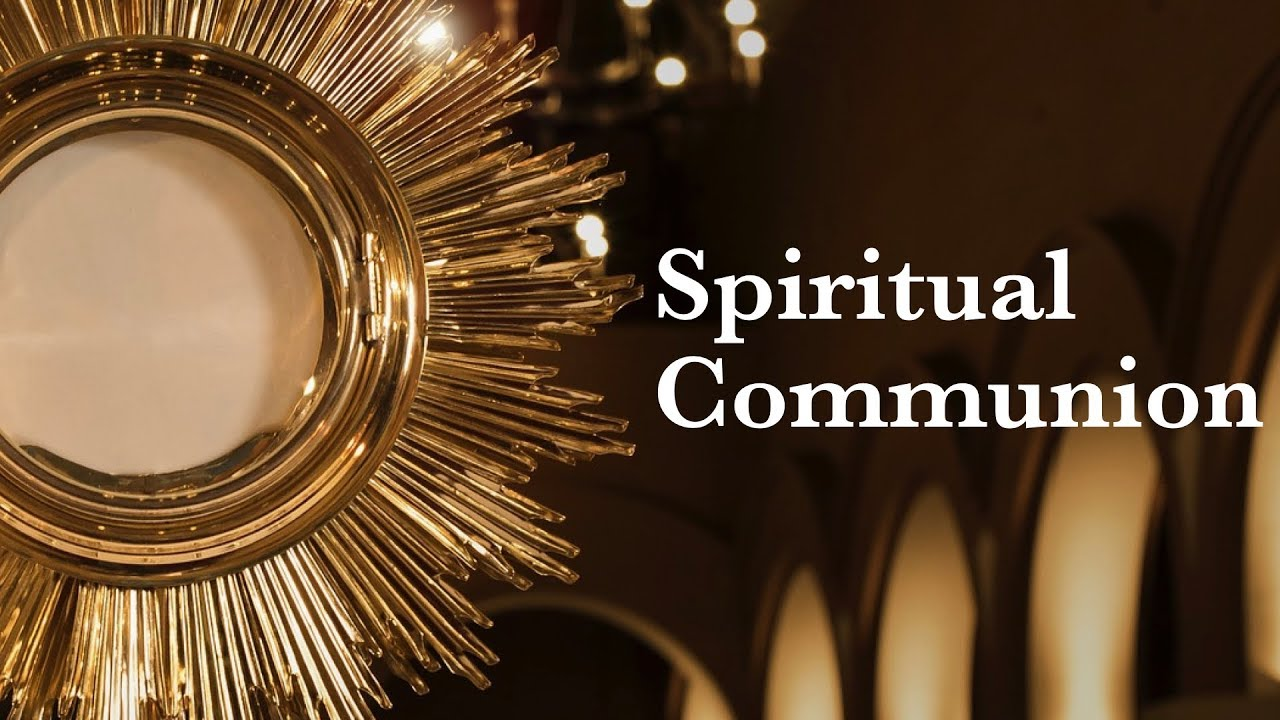 Spiritual Communion - YouTube