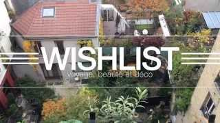 WISHLIST II: voyages, déco, beauty | lecoindelodie