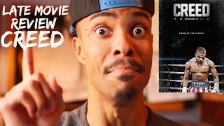 CREED: LATE A*S MOVIE REVIEW