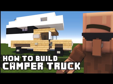 How To Build A Truck Camper In Minecraft Complete