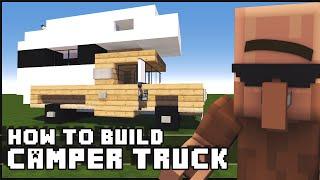 ► Minecraft : How to Make - Camper Truck
