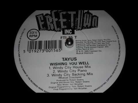 Tayus - Wishing You Well Windy City House Mix