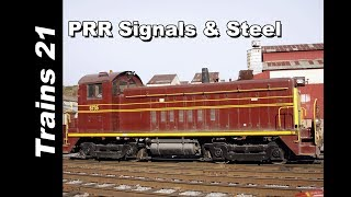 PRR SIGNALS AND STEEL: The NS Pittsburgh Line Harrisburg-Lewistown, Pa.