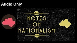 [b4b Audio Only] Notes on Nationalism