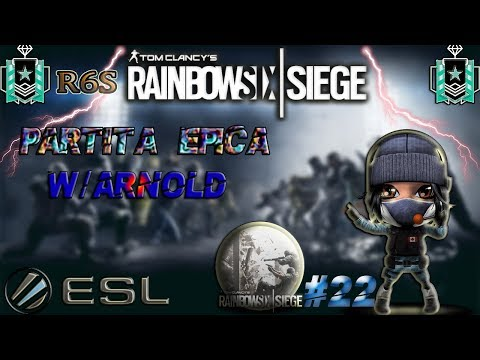 R6S#22 PARTITA EPICA W/ARNOLD DIAMOND PLAYER