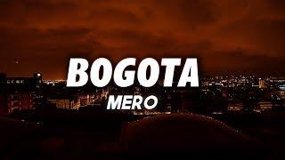 MERO - Bogota (Lyrics)