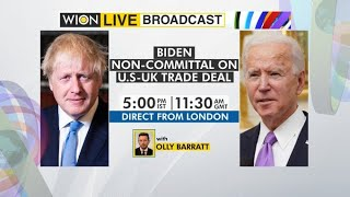 WION Live Broadcast | Joe Biden non-committal on US-UK trade deal | Direct from Washington, DC