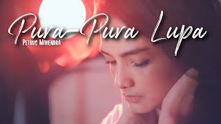 Download lagu PURA PURA LUPA - MAHEN | Metha Zulia (cover)