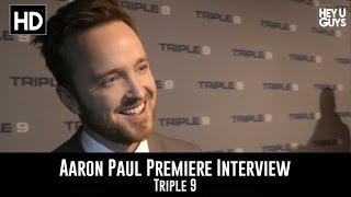 Aaron Paul Premiere Interview - Triple 9
