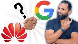 سر الدعم المفاجئ من جوجل لهواوي !
