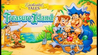 Treasure Island / Enchanted Tales (Full Movie)