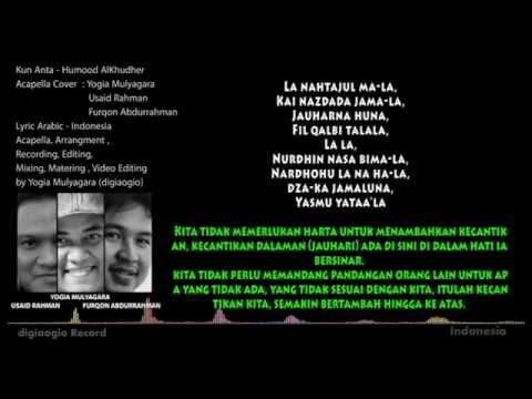 Kun Anta Acapella Cover  Lyric - Donate For Indonesia, Syria, Palestina