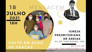IP Areias  - CULTO  18:00   18-07-2021