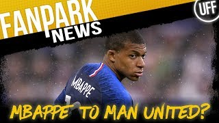 Mbappe To United? - FanPark News