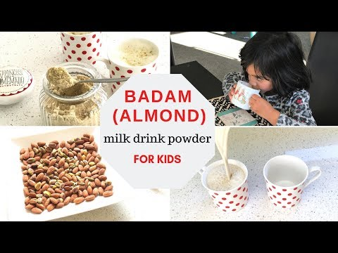 BADAM (ALMOND) MILK DRINK POWDER Recipe ( For 1+ Toddlers & Kids )