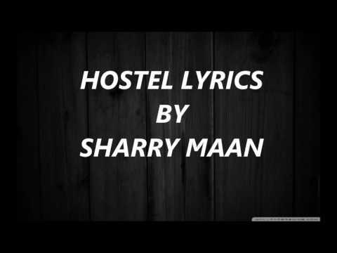 HOSTEL - SHARRY MAAN lyrics full Punjabi song 2017