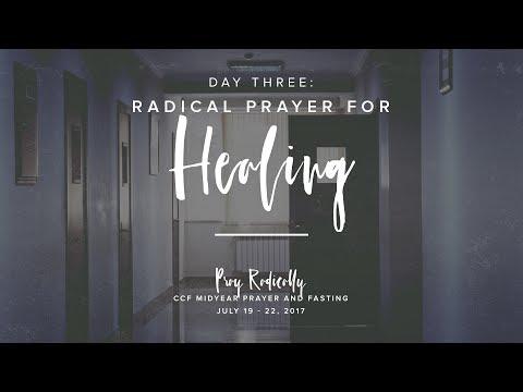 Mid Year P&F 2017 - Day 3 Radical Prayer for Healing - Edric Mendoza