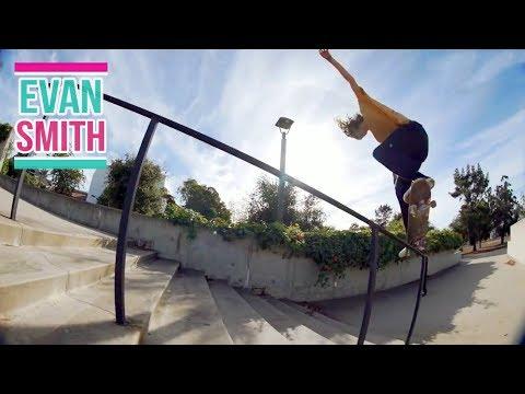 "Evan Smith Skateboarding Part #2 ""Cheery"" 2018"