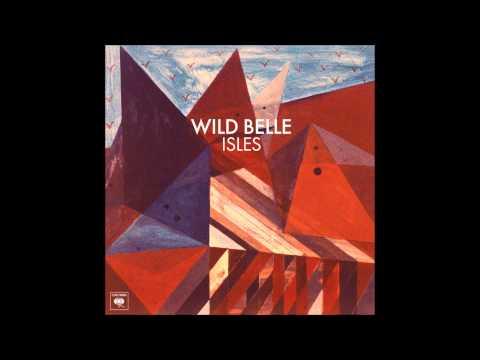 When It's Over - Wild Belle (HQ + Lyrics!) HD