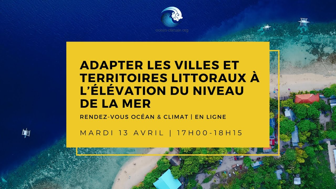 Adapter les villes et territoires littoraux à l'élévation du niveau de la mer