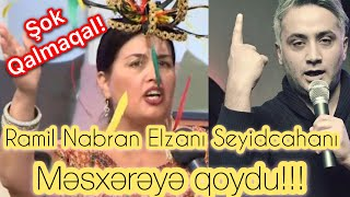 Elza Seyidcahan qalmaqali yeniden gundemde. Reper Ramil Nabran Elzani mesxereye qoydu! - Dtv Maqazin