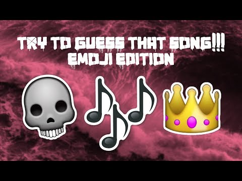 TRY TO GUESS THAT SONG!!! (EMOJI EDITION) (For CrankThatFrank)