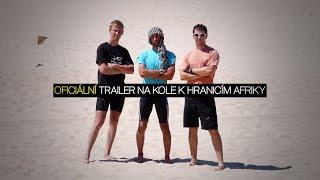 Na kole k hranicím Afriky - TRAILER HD