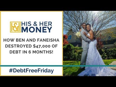 How Ben and Faneisha Destroyed $47,000 of Debt In 6 Months! || #DebtFreeFriday