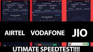 Airtel vs Jio vs Vodafone/Idea 4g Speedtest Comparison!!!!
