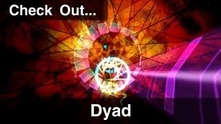 Check Out - Dyad