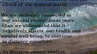 Distancing ourselves from nature makes us lose inner balance