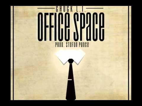 Chuck L.I. - Office Space (Prod. Stefan Ponce)