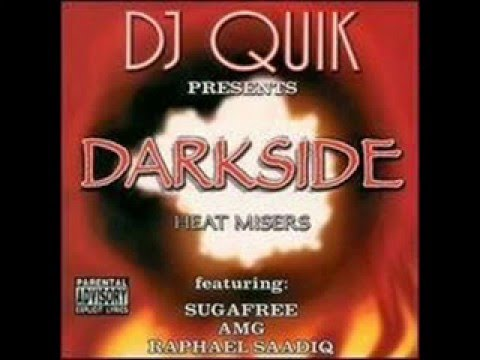 DJ Quik presents DARKSIDE - Heat Misers (Full Album)